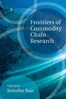 Frontiers of Commodity Chain Research Hardcover Jennifer Bair