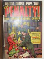 Crime Must Pay the Penalty 17 vg+  Ace Precode