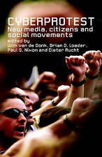 NEW Cyberprotest: New Media, Citizens and Social Movements