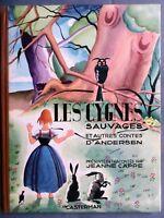 Les cygnes sauvages et autres contes d'Andersen, illustré H. Schaeffer, 1945