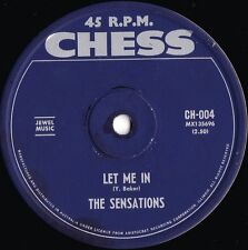 Sensations ORIG OZ 45 Let me in VG+ '62 Chess CH004 Doo Wop Soul Chess