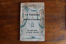 Paul RONIN - le théâtre à Saint Etienne - de Molière à nos jours - auteur, 1961