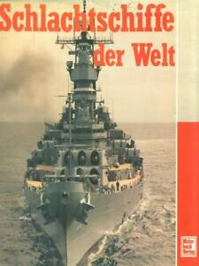 SCHLACHTSCHIFFE DER WELT  GREGER RENE MOTORBUCH VERLAG STUTTGART 1993