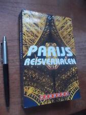 PARIJS 13 Reisverhalen, bekende Auteurs, Nooteboom Simenon Brokken Noorman Hazan