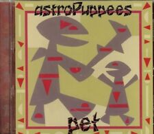 Astro Puppees - Pet - CD (1999) - USED