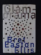Glamorama Bret Easton Ellis SIGNED First Edition 1st Printing Hardcover 1998