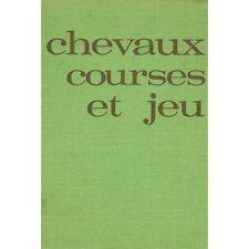 CHEVAUX COURSES et JEU par E. G. SABATIER Histoire du Pari Mutuel Crépin-Leblond