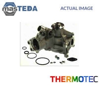 THERMOTEC ENGINE COOLING WATER PUMP D1M029TT I NEW OE REPLACEMENT