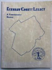 Kershaw County Legacy A Commemorative History 1993 Softback PreownedBook.com