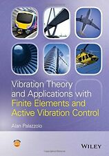 Vibration Theory and Applications with Finite Elements - VERY GOOD - HARDBACK