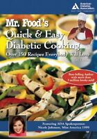 Mr. Foods Quick and Easy Diabetic Cooking by Art Ginsburg