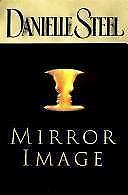 Mirror Image by Danielle Steel (1998, Hardcover) Former Library book