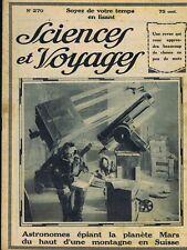 Sciences et voyages 270 du 30/10/1924 Astronomie Mars Damas Bolivie Pompiers