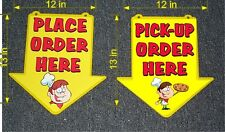 PLACE AND PICK UP ORDERS HERE SIGN PIZZA  NEW ARROW
