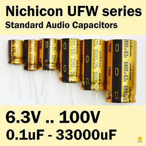 Nichicon UFW FW 6.3V-100V 0.1uF-33000uF Standard Audio Capacitors