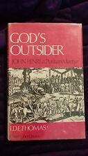 God's Outsider John Penri a Puritan Martyr by I.D.E. Thomas 1968 HCDJ SIGNED