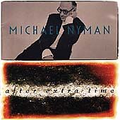After Extra Time - Michael Nyman (CD 1996)