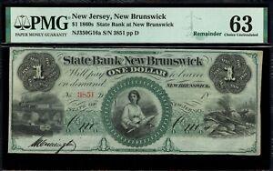 $1 The State Bank at New Brunswick, NJ - PMG 63 - NJ350G16a 1860