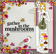 "CD Various ""Gather In The Mushrooms - British Folk Underground"" CASTLE CMQCD840"