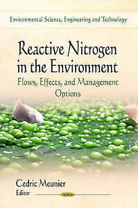 REACTIVE NITROGEN IN THE ENVIRONMENT (Environmental Science, Engineering and Tec