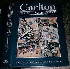 "Jim Main & Russell Holmesby: Carlton The 100 Greatest ""The BLUES'  FOOTBALL CLUB"