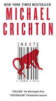 Next by Michael Crichton , Mass Market Paperback