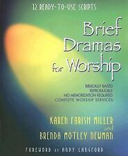Brief Dramas for Worship: 12 Ready-to-Use Scripts