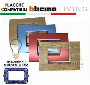 Placche Compatibili Bticino LIVING LIGHT placchette 3 4 7 moduli vari colori