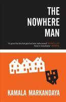 The Nowhere Man by Kamala Markandaya 9781908446992 | Brand New