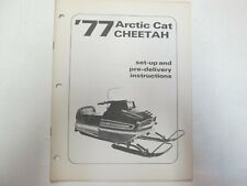 1977 Arctic Cat Cheetah Set Up & Pre-Delivery Instructions Manual FACTORY OEM***