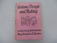 Costume Design and Making Sewing Theater Handbook Disguise Vintage Classic 1967