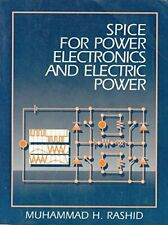 SPICE for Power Electronics and Electric Power by Muhammad Rashid