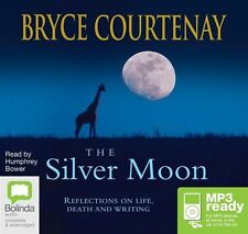 Bryce COURTENAY / The SILVER MOON         [ Audiobook ]