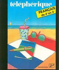 """telepherique - francais  """"4e en 3e """"- pedagogie moderne-"""