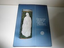 VICTORIAN GUILD OF CHINA PAINTERS THE HISTORICAL AUSTRALIAN COLLECTION 2004