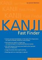 Kanji Fast Finder by Matthews, Laurence (Paperback book, 2017)