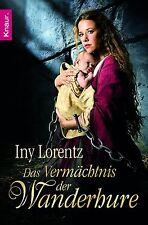 Das Vermächtnis der Wanderhure von Iny Lorentz (2012, Taschenbuch)