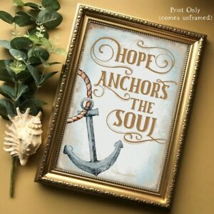 Nautical Wall Art Hope Anchors the Soul Print Picture Decor Quote UNFRAMED