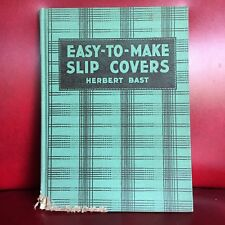Herbert Bast EASY-TO-MAKE SLIP COVERS 1941 Vintage Couch Chair Slipcover