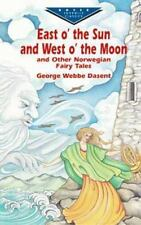 East O' the Sun and West O' the Moon & Other Norwegian Fairy Tales (Do-ExLibrary