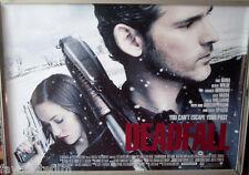 Cinema Poster: DEADFALL 2013 (Quad) Eric Bana Olivia Wilde Charlie Hunnam