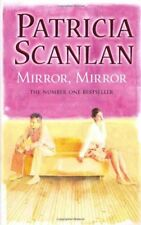 Mirror, Mirror,Patricia Scanlan