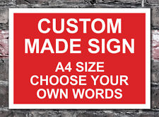 Custom Made Personalised Metal Di-bond Sign in Any Single Colour A4 Size
