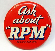 "1930's ASK ABOUT RPM Standard Gasoline oil 2.25"" celluloid pinback button"