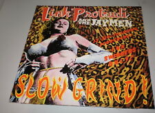 LINK PROTRUDI AND THE JAYMEN - SLOW GRIND! - Music Maniac Records - LP - 1992 -
