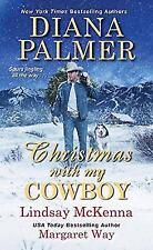 Christmas with My Cowboy, McKenna, Lindsay, Way, Margaret, Palmer, Diana  Book
