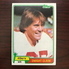 1981 Topps Dwight Clark San Francisco 49ers #422 Football Card