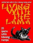 Living With The Lama: 25 Years With T. Lobsang Rampa - Paperback - VERY GOOD