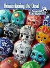 Remembering the Dead Around the World (Raintree Perspecti, Excellent, Paperback