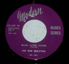 Pee Wee Crayton 45 Blues After Hours / Blues In My Heart  reissue NM